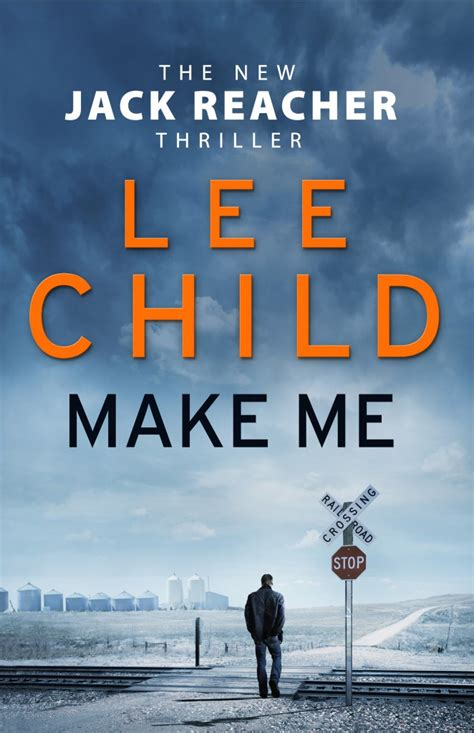 Cover Reveal: Make Me by Lee Child - Dead Good